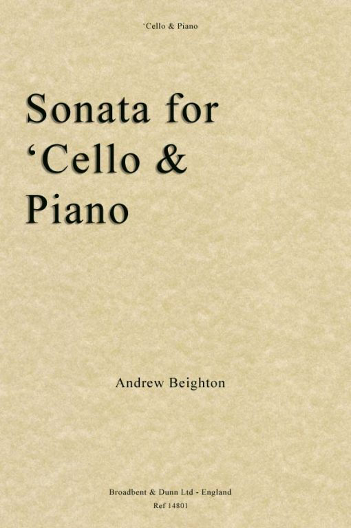 Andrew Beighton - Sonata for 'Cello and Piano