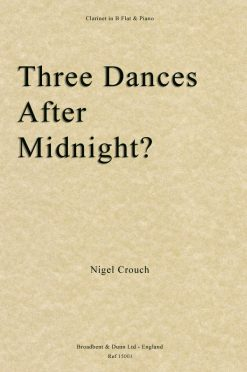 Nigel Crouch - Three Dances After Midnight? (Clarinet & Piano)