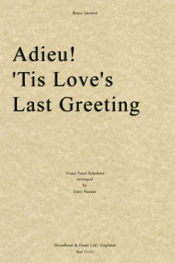 Schubert - Adieu! 'Tis Love's Last Greeting (Brass Quintet)